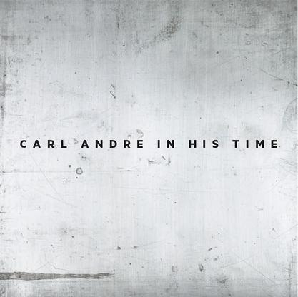 - In His Time - Carl Andre - Publications