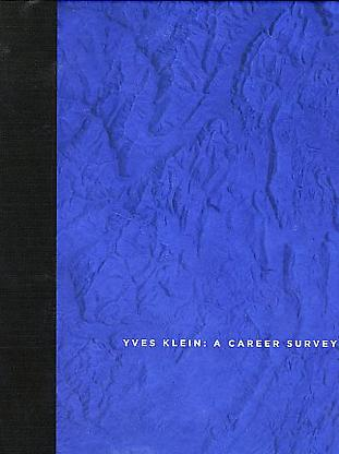 - A Career Survey - Yves Klein - Publications