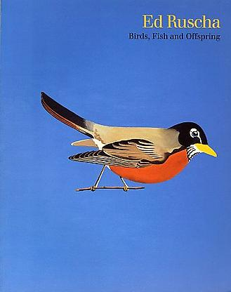 - Birds, Fish and Offspring - Ed Ruscha - Publications